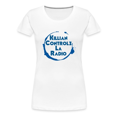 Killian controle la radio Avec le logo - T-shirt Premium Femme