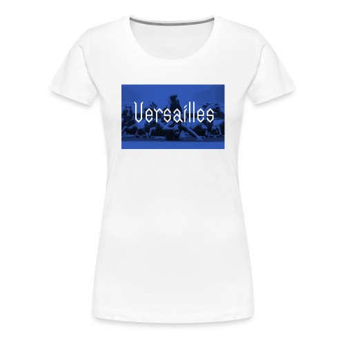Versailles - T-shirt Premium Femme