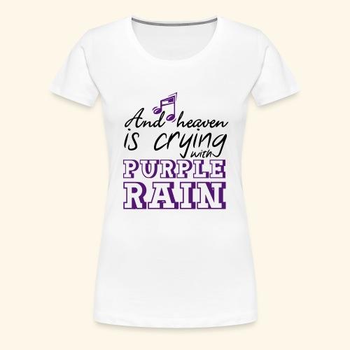 Heaven is crying - Prince - Women's Premium T-Shirt