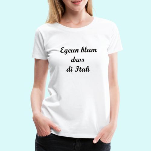pauvre peuple de la Terre - T-shirt Premium Femme