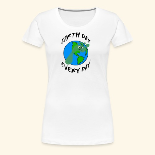 Earth Day Every Day - Frauen Premium T-Shirt