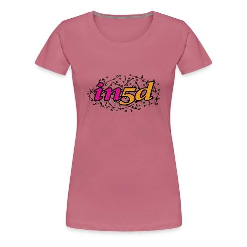 In5d-2 - Dame premium T-shirt