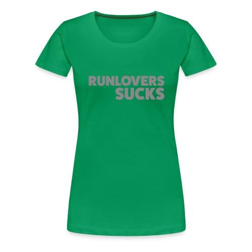 Runlovers Sucks - Maglietta Premium da donna