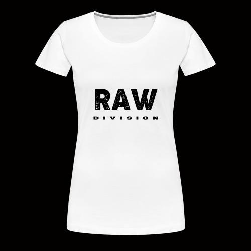 Raw DIvision BLACK LOGO - Women's Premium T-Shirt