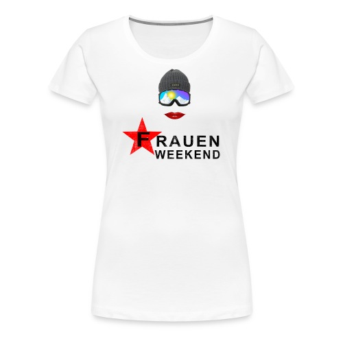 Frauenweekend - Frauen Premium T-Shirt