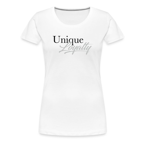 Unique Loyalty - Women's Premium T-Shirt