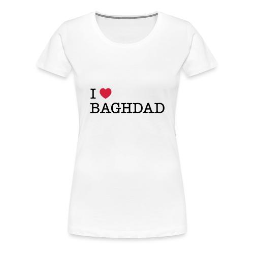 I LOVE BAGHDAD - Women's Premium T-Shirt