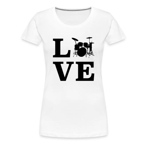 I Love Drums / Schlagzeug T Shirt für Schlagzeuge - Frauen Premium T-Shirt
