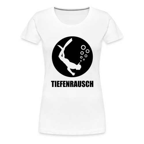 tiefenrausch - Frauen Premium T-Shirt