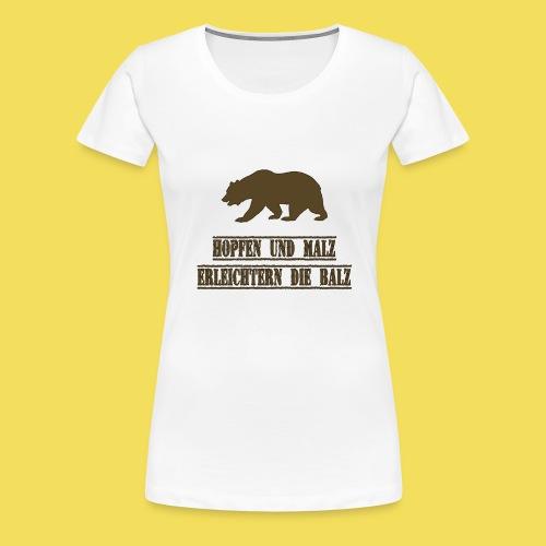 Hopfen und Malz erleichtern die Balz - Frauen Premium T-Shirt