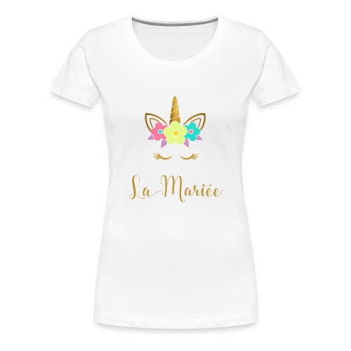 La Mariée Verlobung Junggesellinnenabschied - Frauen Premium T-Shirt