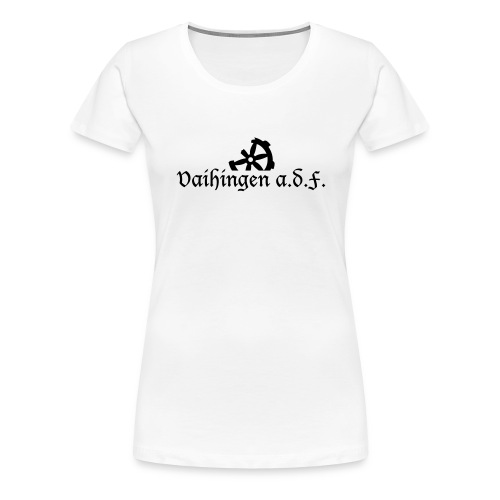Schriften_Vaihingen_adF - Frauen Premium T-Shirt