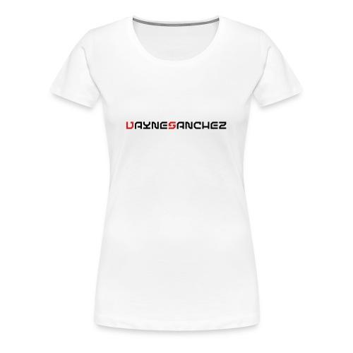 Vayne Sanchez Clothing - Women's Premium T-Shirt