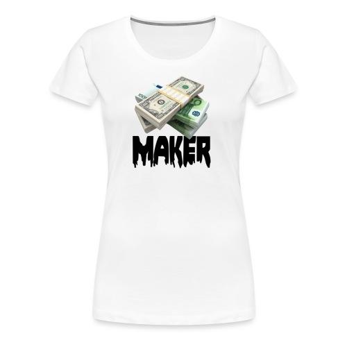 MONEYMAKERBLACK - Vrouwen Premium T-shirt