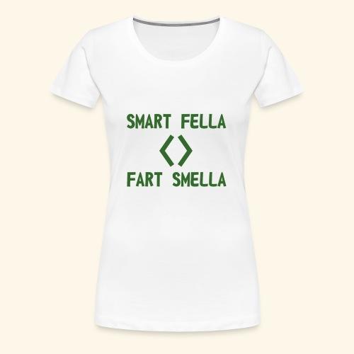 Smart fella - Maglietta Premium da donna