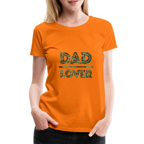 DAD LOVER - Premium-T-shirt dam