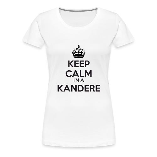 Kandere keep calm - Women's Premium T-Shirt