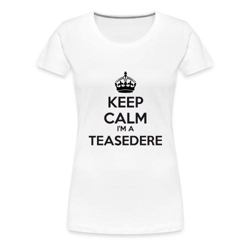 Teasedere keep calm - Women's Premium T-Shirt