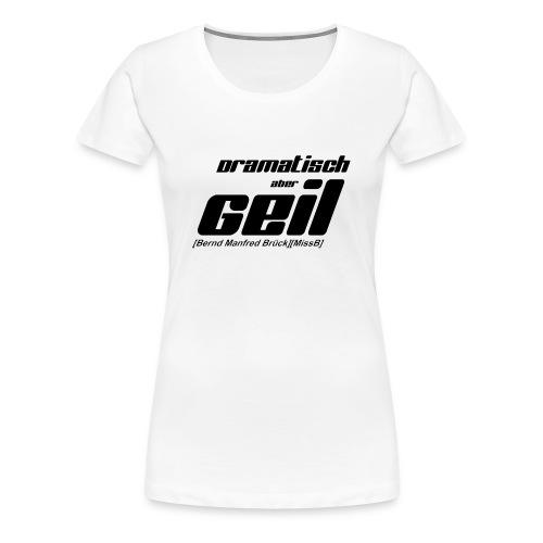 DAG BMB mit Rand - Frauen Premium T-Shirt