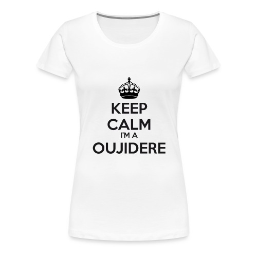 Oujidere keep calm - Women's Premium T-Shirt