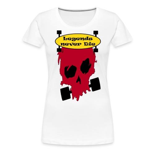 Longboard Legends never Die - Frauen Premium T-Shirt