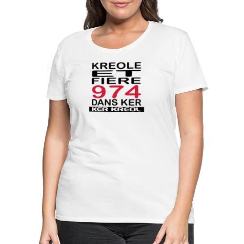 Kreole et Fiere - 974 ker kreol - T-shirt Premium Femme