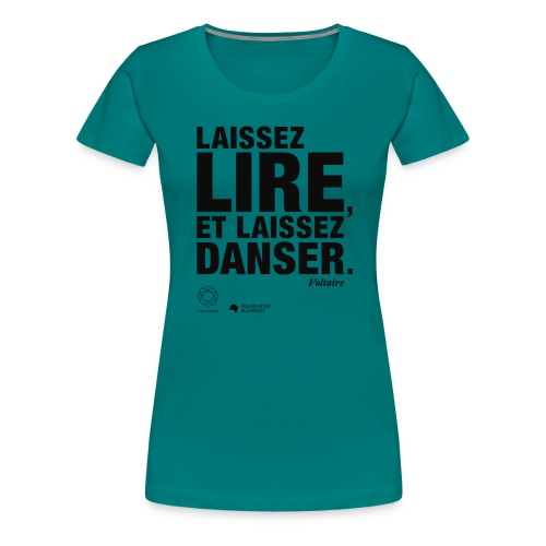 LAISSEZ LIRE | Bookish Merch - Frauen Premium T-Shirt