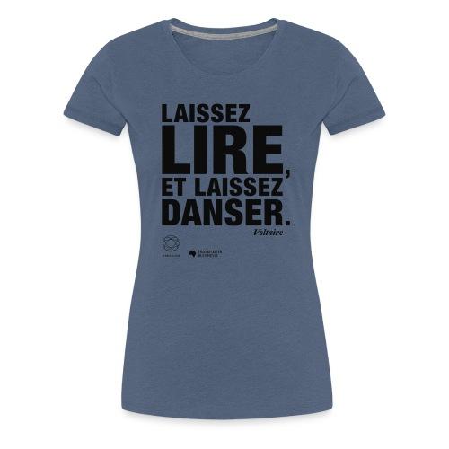 LAISSEZ LIRE | Bookish Merch - Frauen Premium T-Shirt