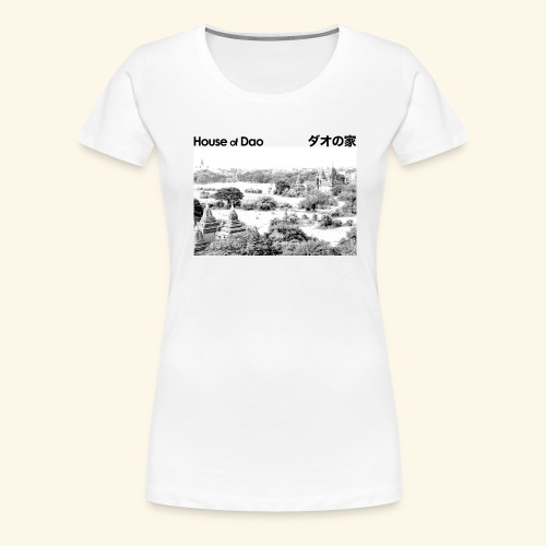 House of Dao - Temple BW - Frauen Premium T-Shirt
