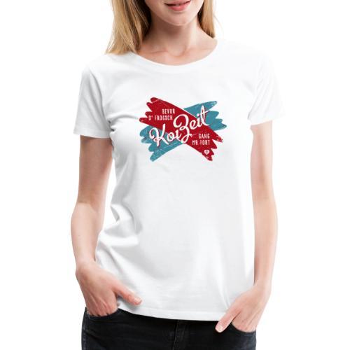 Koi Zeit - Frauen Premium T-Shirt