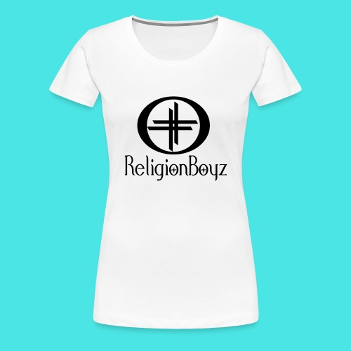 ReligionBoyz Teenager T - Women's Premium T-Shirt