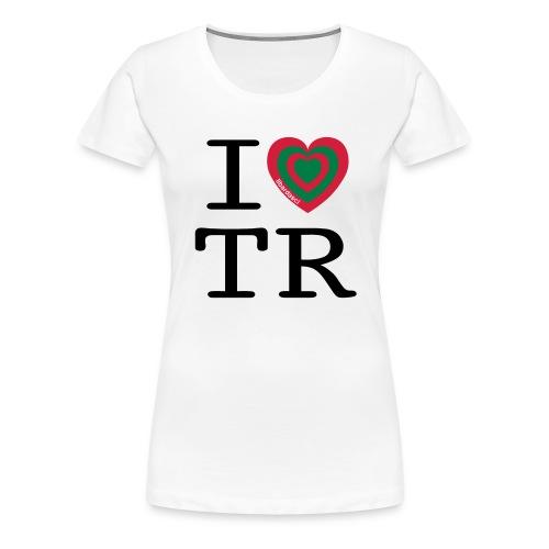 I Love TR - Maglietta Premium da donna