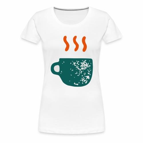 Have a break - T-shirt Premium Femme