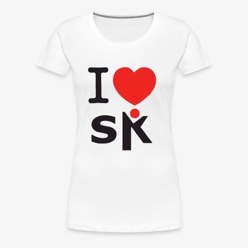 I Love SK - T-shirt Premium Femme