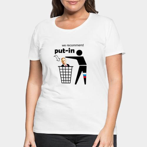 GHB Put in for recycling 190320182 - Frauen Premium T-Shirt
