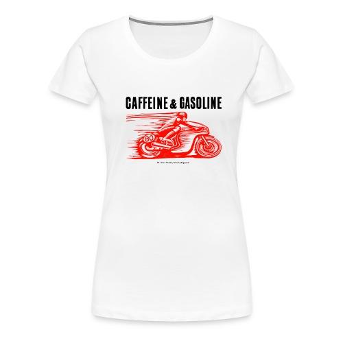 Caffeine & Gasoline black text - Women's Premium T-Shirt
