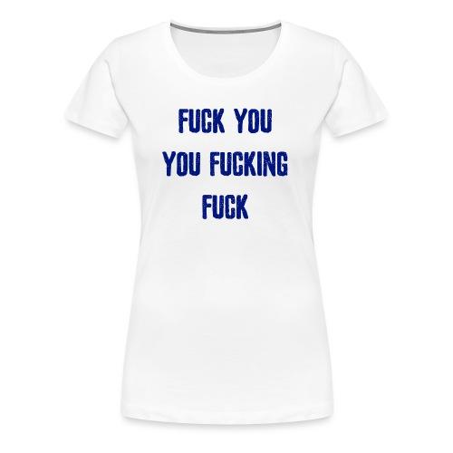003 FYYFF - Frauen Premium T-Shirt