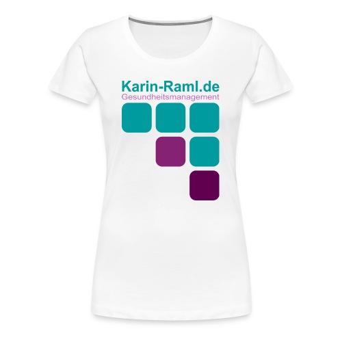 Karin-Raml Gesundheitsmanagement - Frauen Premium T-Shirt