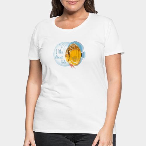 GHB Ich liebe Diskusfische 06112017 1 - Frauen Premium T-Shirt