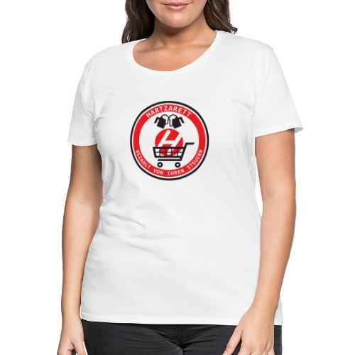 Hartzarett - Frauen Premium T-Shirt