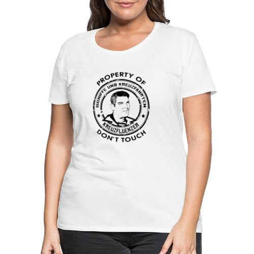 Property of your Highness RUND Black - Frauen Premium T-Shirt