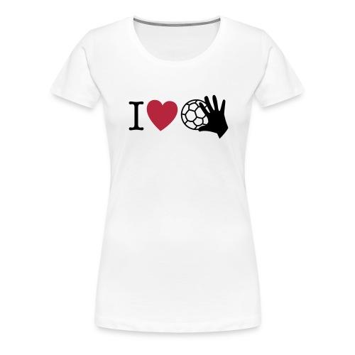 I love Handball 1 - Frauen Premium T-Shirt