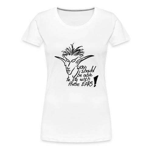 Fly Ears with text - Frauen Premium T-Shirt