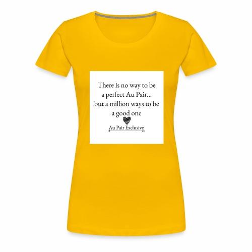 Perfect au pair - Vrouwen Premium T-shirt