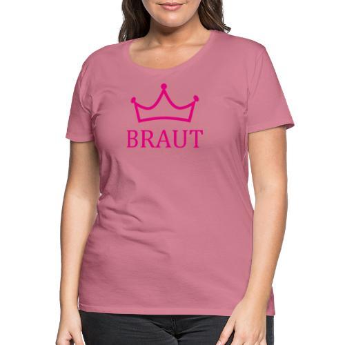 Braut Krone pink Junggesellinnenabschied - Frauen Premium T-Shirt
