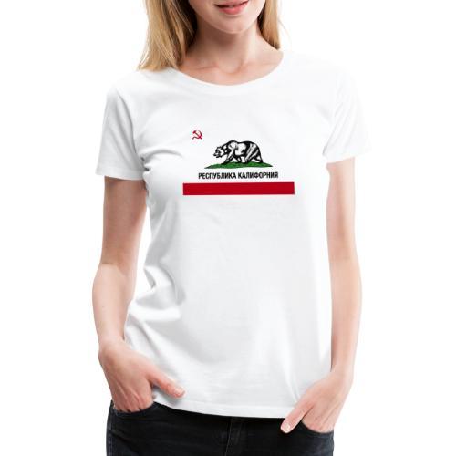 CALIFORNIA REPUBLIC   RUSSIAN CYRILLIC - Maglietta Premium da donna