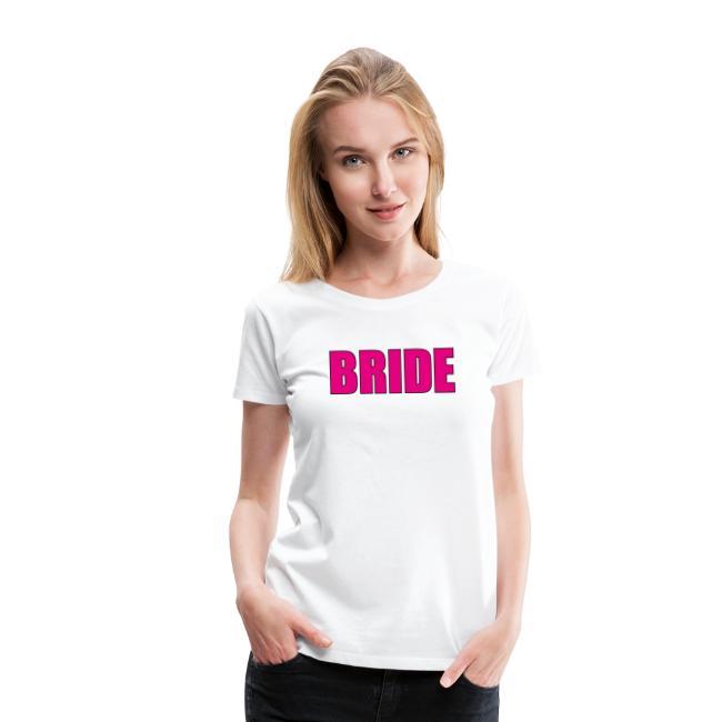 Bride Braut Pink Junggesellinnenabschied