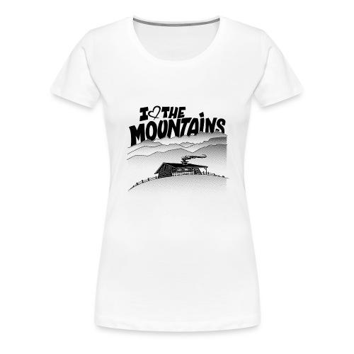 I love The Mountains - Vrouwen Premium T-shirt