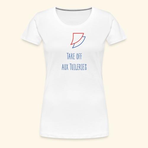 TakeOffAuxTuileries Tshir - T-shirt Premium Femme
