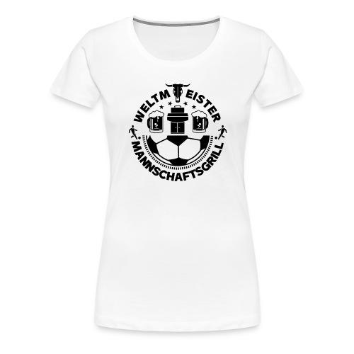FUSSBALL MANNSCHAFTSGRILL v2S - Frauen Premium T-Shirt